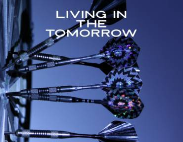 Living in the Tomorrow