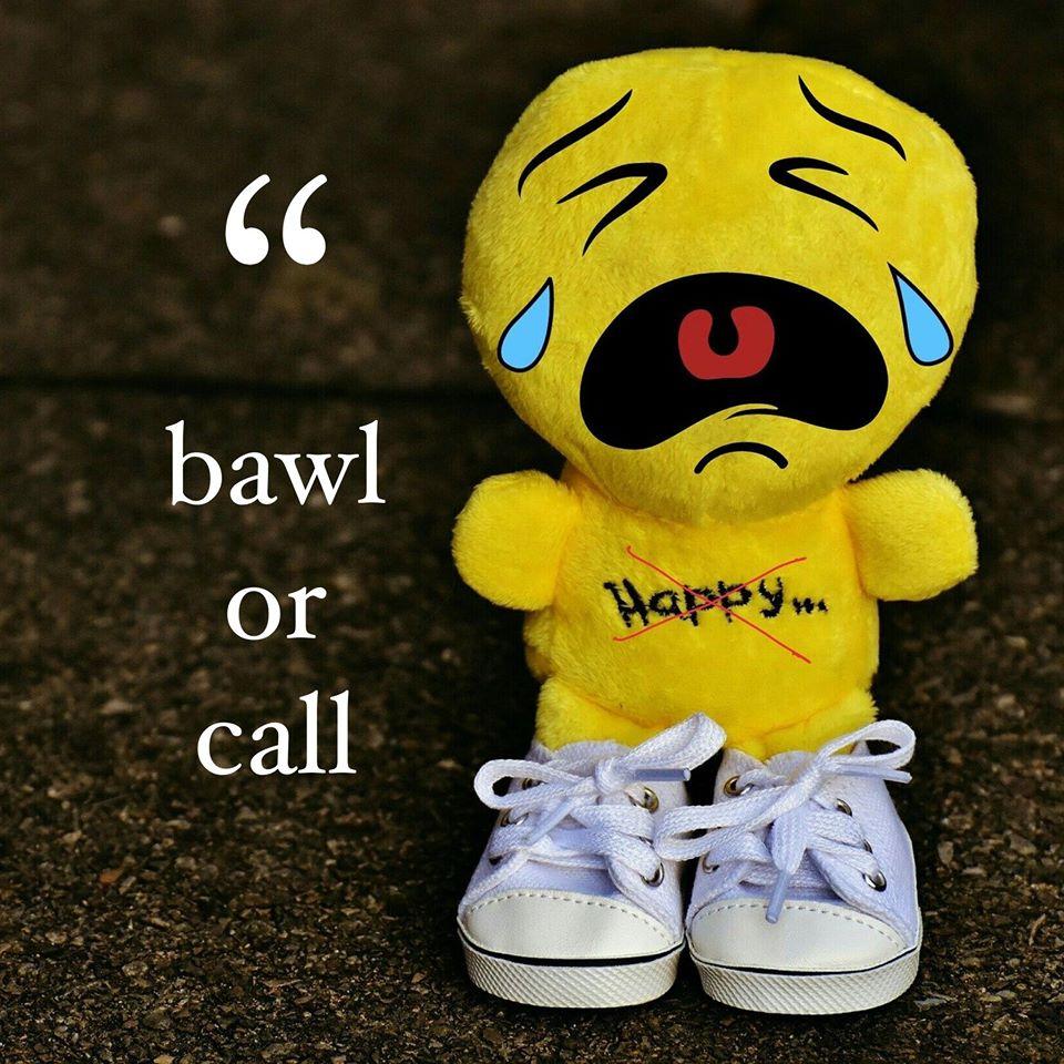 Bawl or Call
