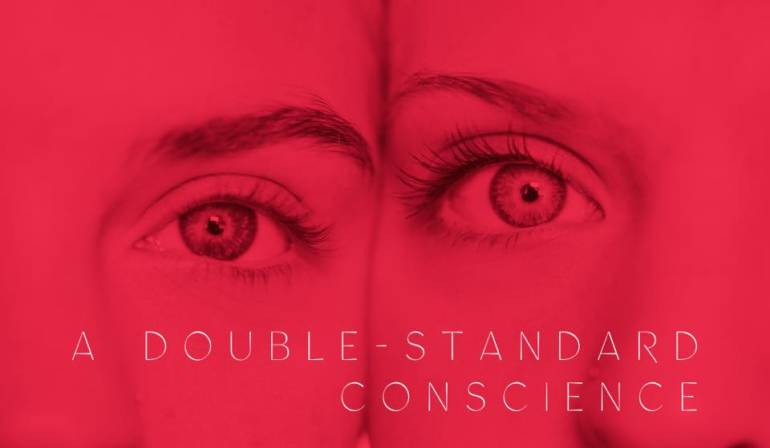 A Double-Standard Conscience