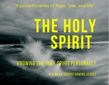 Knowing The Holy Spirit Personally Week 1