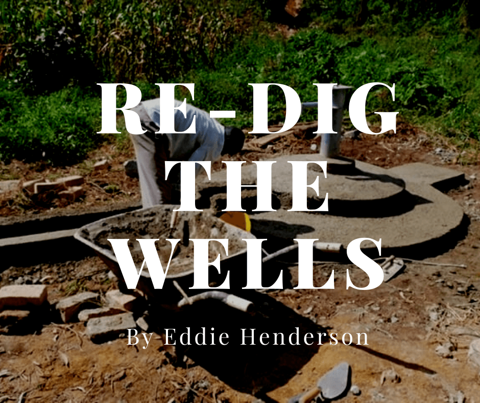 Re-Dig the Wells
