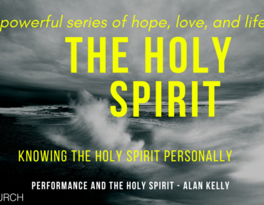 Performance and the Holy Spirit