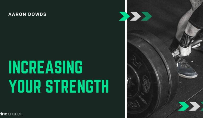 Increasing Your Strength
