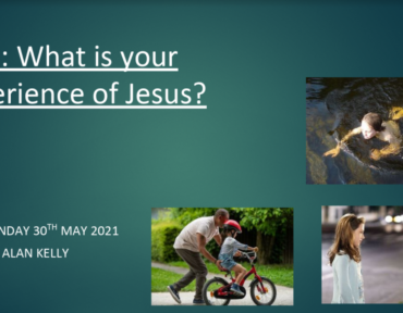 What Is Your Experience of Jesus?